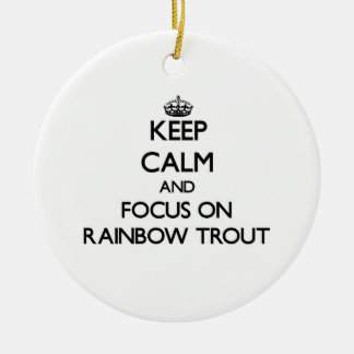 Keep Calm and focus on Rainbow Trout Christmas Tree Ornament