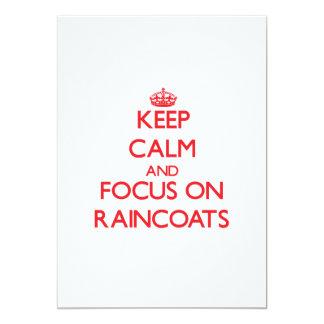 Keep Calm and focus on Raincoats 5x7 Paper Invitation Card