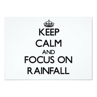 Keep Calm and focus on Rainfall 5x7 Paper Invitation Card
