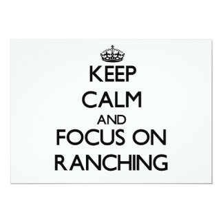 Keep Calm and focus on Ranching Personalized Invites