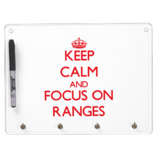 Keep Calm and focus on Ranges Dry-Erase Board