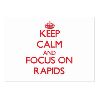 Keep Calm and focus on Rapids Business Card Template