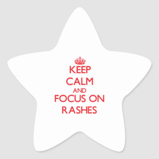 Keep Calm and focus on Rashes Star Sticker