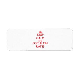 Keep Calm and focus on Rates Custom Return Address Label