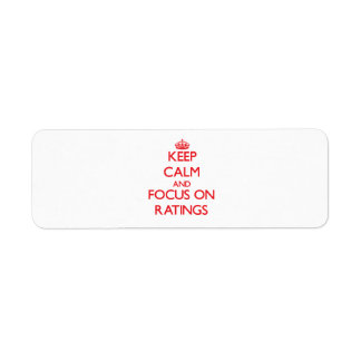 Keep Calm and focus on Ratings Labels