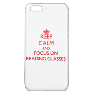 Keep Calm and focus on Reading Glasses Case For iPhone 5C