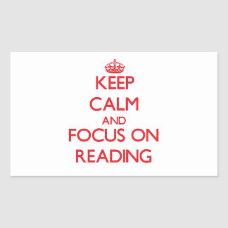 Keep calm and focus on Reading Rectangular Stickers