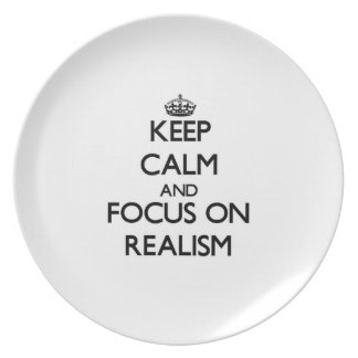 Keep Calm and focus on Realism Plates