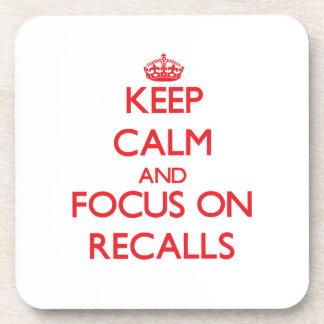 Keep Calm and focus on Recalls Beverage Coaster