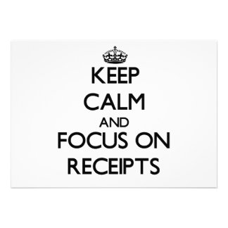 Keep Calm and focus on Receipts Announcements