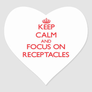 Keep Calm and focus on Receptacles Sticker