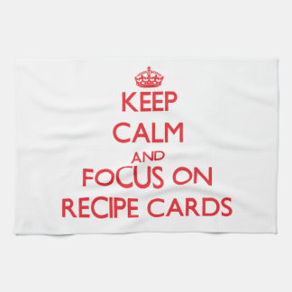 Keep Calm and focus on Recipe Cards Towel