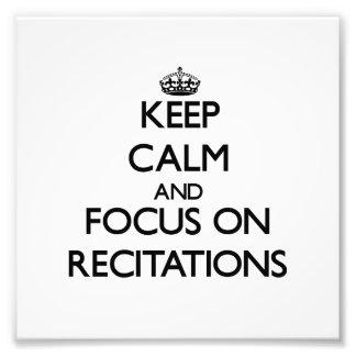 Keep Calm and focus on Recitations Art Photo