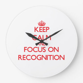Keep Calm and focus on Recognition Wallclocks