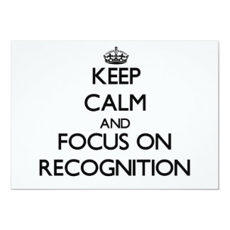 """Keep Calm and focus on Recognition 5"""" X 7"""" Invitation Card"""