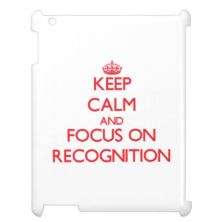 Keep Calm and focus on Recognition iPad Cover