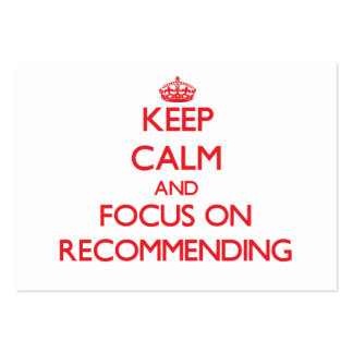 Keep Calm and focus on Recommending Large Business Cards (Pack Of 100)