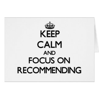 Keep Calm and focus on Recommending Stationery Note Card
