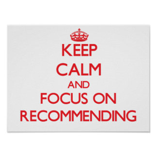 Keep Calm and focus on Recommending Print