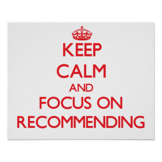 Keep Calm and focus on Recommending Poster