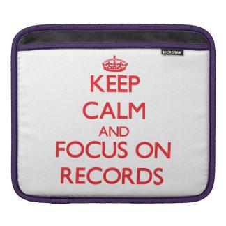 Keep Calm and focus on Records iPad Sleeve