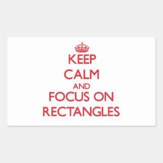 Keep Calm and focus on Rectangles Rectangular Sticker