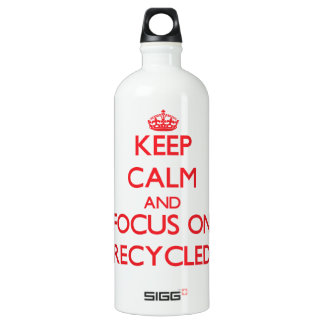 Keep Calm and focus on Recycled SIGG Traveler 1.0L Water Bottle