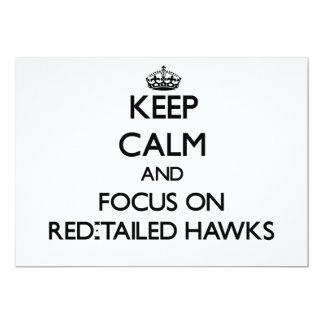 Keep calm and focus on Red-Tailed Hawks Custom Invite