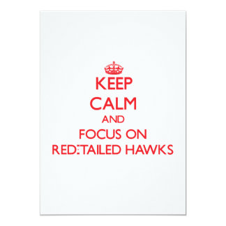 Keep calm and focus on Red-Tailed Hawks Card