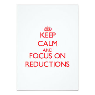 """Keep Calm and focus on Reductions 5"""" X 7"""" Invitation Card"""