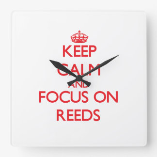 Keep Calm and focus on Reeds Square Wallclocks