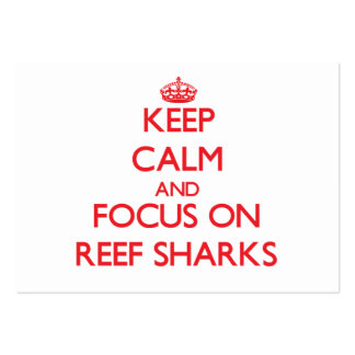 Keep calm and focus on Reef Sharks Large Business Cards (Pack Of 100)