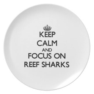 Keep calm and focus on Reef Sharks Plate