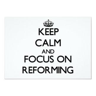 Keep Calm and focus on Reforming Custom Invite