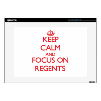 """Keep Calm and focus on Regents Decal For 15"""" Laptop"""