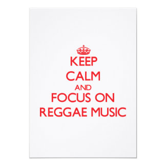 Keep Calm and focus on Reggae Music 5x7 Paper Invitation Card