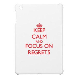 Keep Calm and focus on Regrets iPad Mini Cover