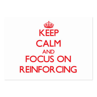 Keep Calm and focus on Reinforcing Business Card