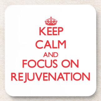 Keep Calm and focus on Rejuvenation Drink Coaster