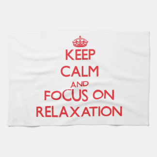 Keep Calm and focus on Relaxation Hand Towels