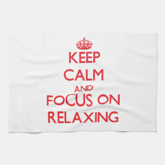 Keep Calm and focus on Relaxing Kitchen Towels