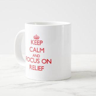 Keep Calm and focus on Relief 20 Oz Large Ceramic Coffee Mug