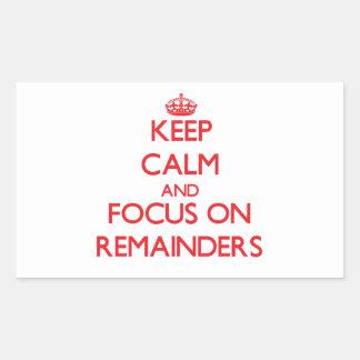 Keep Calm and focus on Remainders Rectangular Sticker