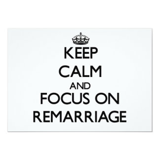 Keep Calm and focus on Remarriage 5x7 Paper Invitation Card