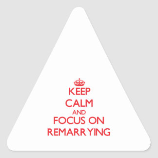 Keep Calm and focus on Remarrying Stickers