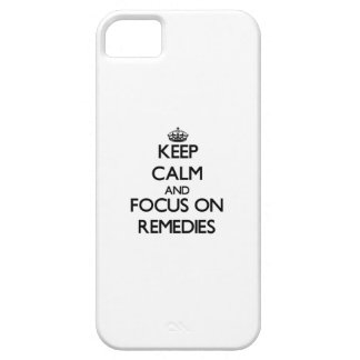 Keep Calm and focus on Remedies iPhone 5 Case