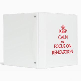 Keep Calm and focus on Renovation Binders