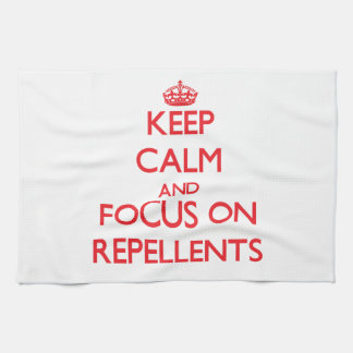 Keep Calm and focus on Repellents Towel
