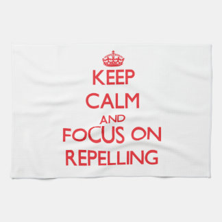 Keep Calm and focus on Repelling Towels