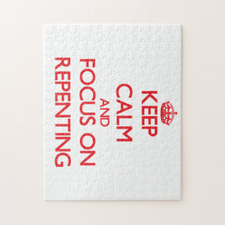 Keep Calm and focus on Repenting Jigsaw Puzzles